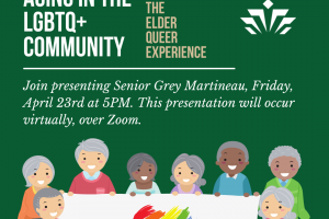 Aging in the LGBTQ+ Community:  Exploring the Elder Queer Experience